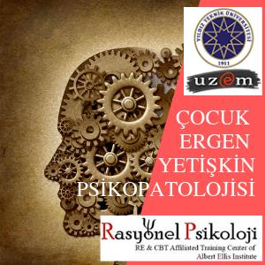 ÇOCUK-ERGEN-YETİŞKİN PSİKOPATOLOJİSİ Image